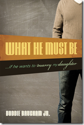 What He Must Be by Voddie Baucham, Jr.