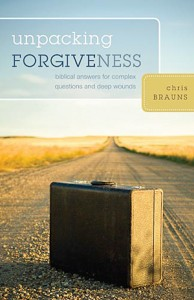 Image of the cover of Unpacking Forgiveness by Chris Brauns.
