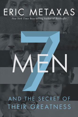Seven Men and The Secrets of Their Greatness